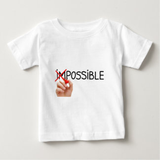 Nothing is Impossible Baby T-Shirt