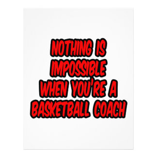 Nothing Is Impossible Basketball Coach Full Color Flyer