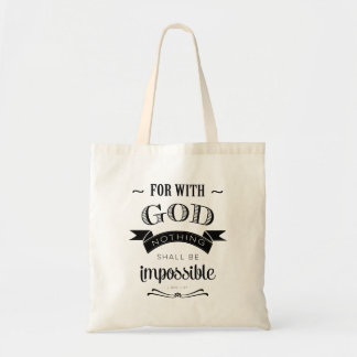 Nothing Is Impossible Budget Tote Bag