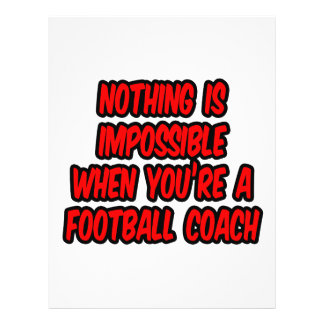 Nothing Is Impossible...Football Coach Flyers