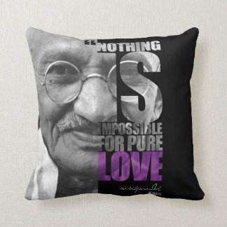 Nothing Is Impossible Ghandi Pillow
