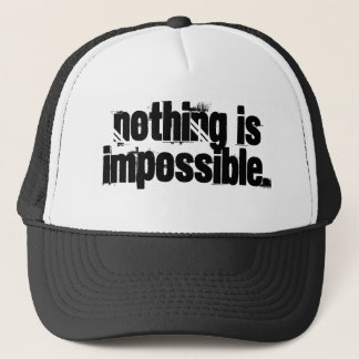 """Nothing is Impossible."" Hat"