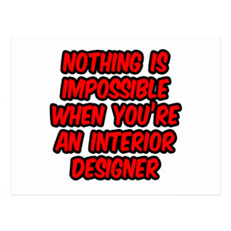 Nothing Is Impossible...Interior Designer Postcard
