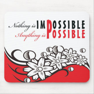 nothing is impossible-Motivationalmessagesmousepad Mouse Pad