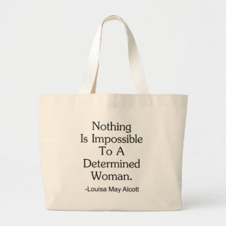 Nothing Is Impossible to a Determined Woman Jumbo Tote Bag