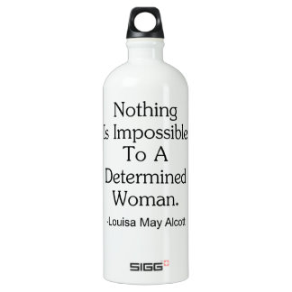 Nothing Is Impossible to a Determined Woman SIGG Traveller 1.0L Water Bottle