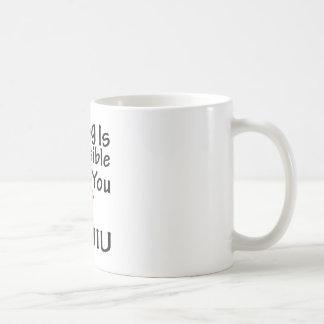 Nothing Is Impossible When You Love Baijiu Coffee Mugs