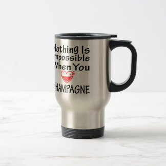 Nothing Is Impossible When You Love Champagne Mug