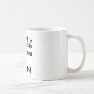 Nothing Is Impossible When You Love Gin Coffee Mug