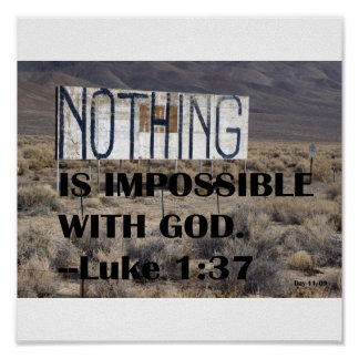 Nothing is Impossible with God Poster