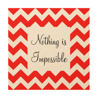 Nothing is Impossible Wood Canvas
