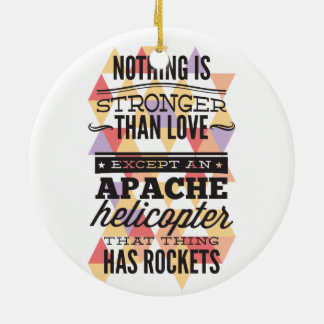 Nothing Is Stronger Than Love Ceramic Ornament