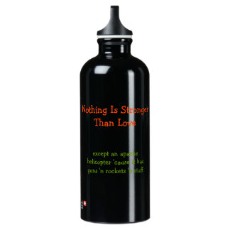 Nothing is Stronger Than Love.. Funny Water Bottle SIGG Traveller 0.6L Water Bottle