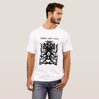Nothing is what it seems ! Urban and Tribal Design T-Shirt