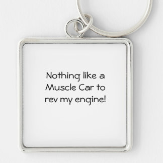 Nothing like a Muscle Car to rev my engine Silver-Colored Square Key Ring