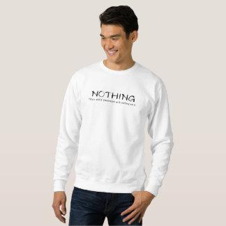Nothing-Plain White Sweatshirt With Nothing On It