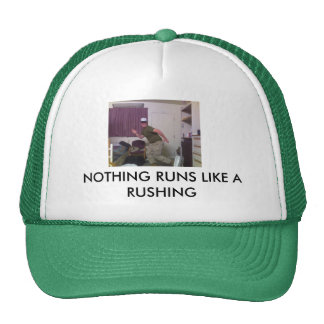 NOTHING RUNS LIKE A RUSHING TRUCKER HATS