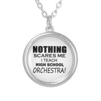 Nothing Scares Me High School Orchestra Jewelry