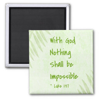 Nothing Shall Be Impossible Palm Square Magnet