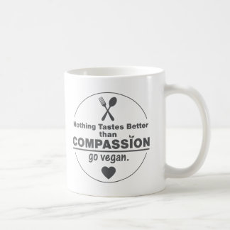 Nothing Tastes Better Than Compassion Go Vegan Basic White Mug