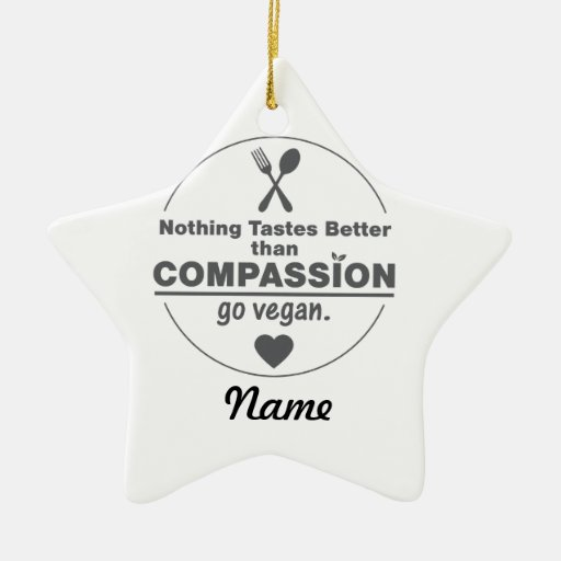 Nothing Tastes Better Than Compassion Go Vegan Christmas Ornaments