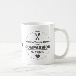 Nothing Tastes Better Than Compassion Go Vegan Coffee Mugs