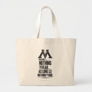 Nothing to Fear - Nothing to Hide Tote Bags