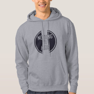 Nothing to Hide Hooded Sweatshirt. Hoodie