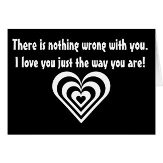 Nothing Wrong With You! Card