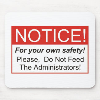 Notice / Administrator Mouse Pad