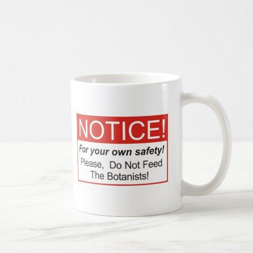 Notice / Botanist Coffee Mug