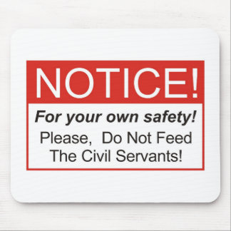 Notice / Civil servant Mouse Pad