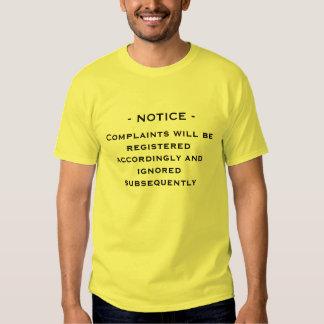 notice complaints ignored shirt