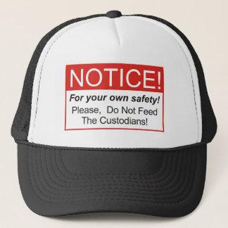 Notice / Custodian Trucker Hat