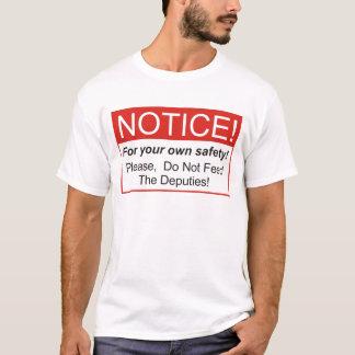 Notice / Deputies T-Shirt