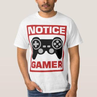 Notice Gamer Signboard Tee Shirt