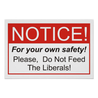 Notice / Liberal Poster