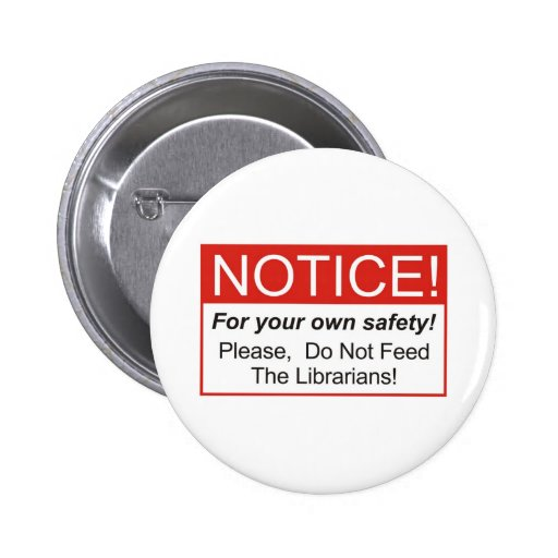 Notice / Librarian Pins