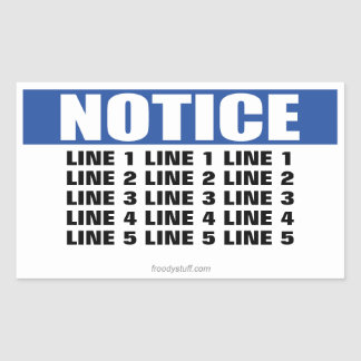 Notice Sign (max 5 lines) Rectangular Sticker