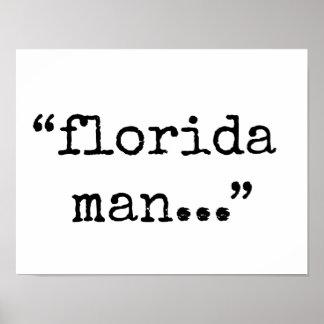 Notorious Florida Man. Poster