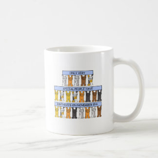 November 15th Birthday Cats Coffee Mug