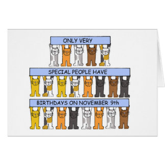 November 9th birthdays celebrated by cats. greeting card