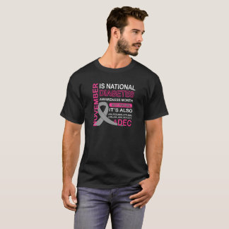 November Is National Diabetes Awarenes Month But T-Shirt