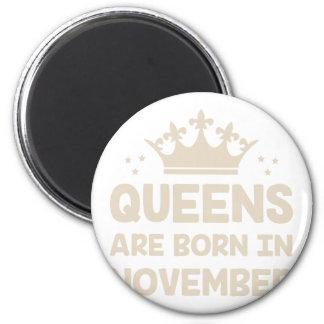 November Queen Magnet