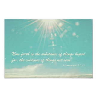 Now faith is the substance poster