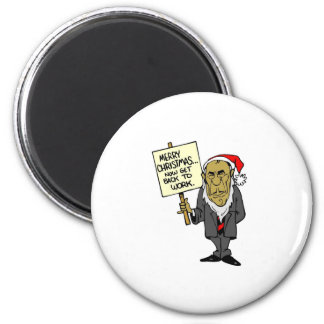 Now Get Back To Work Christmas Boss 6 Cm Round Magnet