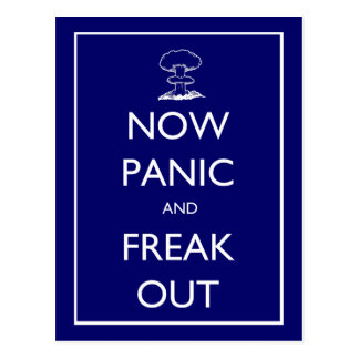 'Now Panic and Freak Out' postcard