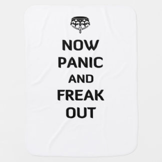 Now Panic and Freak Out Pram blankets
