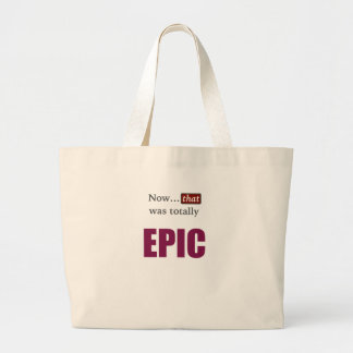 Now that was totally EPIC Jumbo Tote Bag