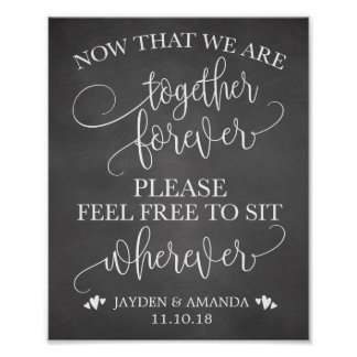 Now That We Are Together Forever Sit Wherever Sign